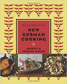 New German Cooking by Jeremy and Jessica Nolen
