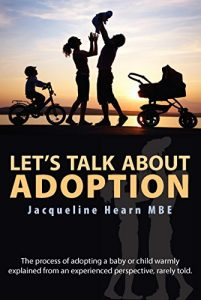 Let's Talk About Adoption by Jacqueline Hearn, MBE