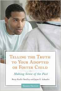 Telling the Truth to Your Adopted or Foster Child by Betsy Smalley
