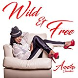 Annika Chambers - Wild & Free