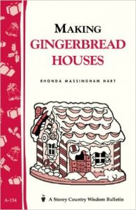 Making Gingerbread Houses by Rhonda Massingham Hart