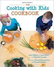 The Cooking with Kids Cookbook by Lynn Walters, Jane Stacey