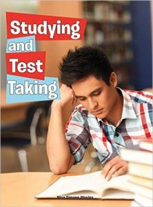 Studying and Test Taking by Nina Mosley
