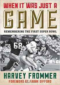 When It Was Just a Game - Harvey Frommer, Frank Gifford