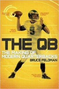 The QB- Bruce Feldman