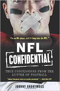 NFL Confidential - Johnny Anonymous