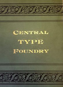 Central Type Foundry 1889 catalog