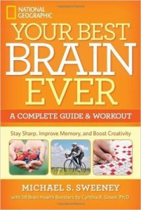 Your Best Brain Ever by Michael S. Sweeney
