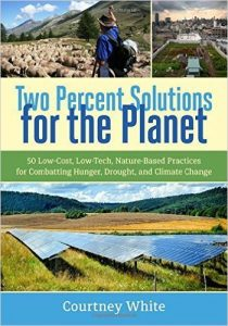 Two Percent Solutions for the Planet by Courtney White