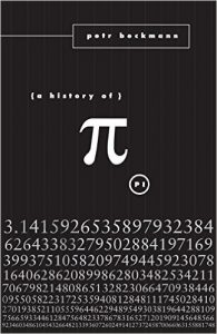 A History of Pi by Petr Beckmann