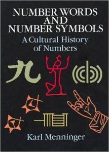 Number Words and Number Symbols by Karl Menninger