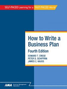 How To Write A Business Plan by Edward T. Crego
