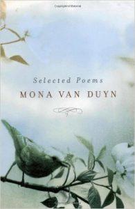 Selected Poems by Mona Van Duyn by Mona Van Duyn