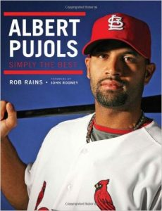 Albert Pujols by Rob Rains, John Rooney