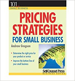 Pricing Strategies For Small Business by Andrew Gregson