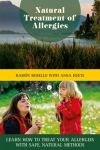 Natural Treatment of Allergies by Ramón Rosello, Anna Huete