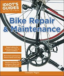 Bike Repair and Maintenance by Christopher Wiggins