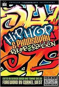Hip-Hop and Philosophy by Derrick Darby, Tommie Shelby