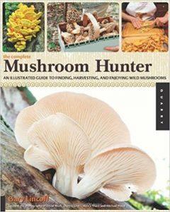 The Complete Mushroom Hunter by Gary Lincoff