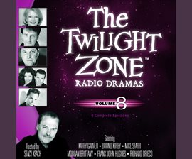 The Twilight Zone Radio Dramas, Volume 8 by Various Authors