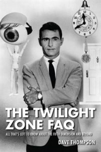 The Twilight Zone FAQ by Dave Thompson