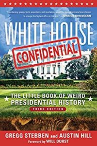 White House Confidential by Gregg Stebben, Austin Hill
