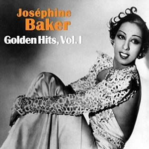 Golden Hits, Vol. I - Josephine Baker