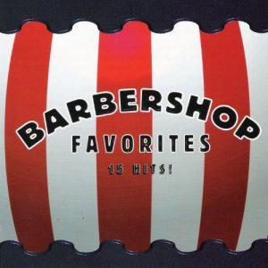 The Barbershop Singers - Barbershop Favorites