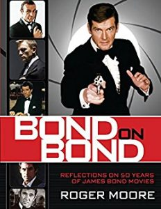 Bond On Bond - Sir Roger Moore