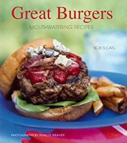 Great Burgers by Bob Sloan
