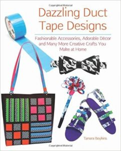 Dazzling Duct Tape Designs by Tamara Boykins