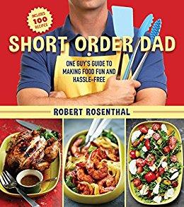 Short Order Dad by Robert Rosenthal