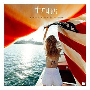 Train - a girl a bottle a boat
