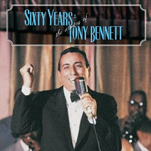 60 Years: The Artistry of Tony Bennett