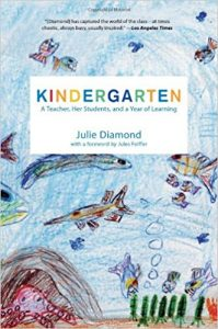 Kindergarten by Julie Diamond