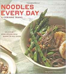 Noodles Every Day by Corinne Trang