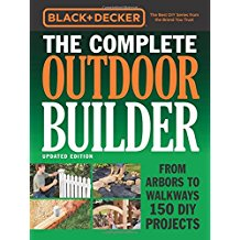 Black & Decker The Complete Outdoor Builder by Various Authors