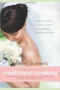 Diane Warner's Complete Guide to a Traditional Wedding by Diane Warner
