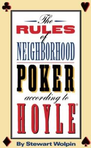 Rules of Neighborhood Poker According to Hoyle by Stewart Wolpin