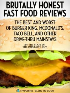 Brutally Honest Fast Food Reviews by Hyperink Original