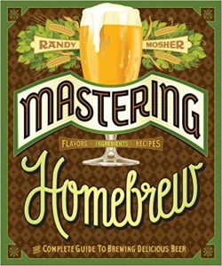 Mastering Homebrew by Randy Mosher