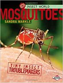 Mosquitoes by Sandra Markle