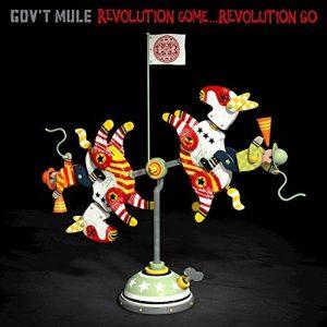 Gov't Mule - Revolution Come…Revolution Go