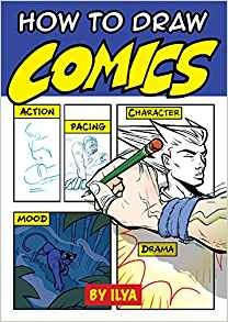 How to Draw Comics by Ilya