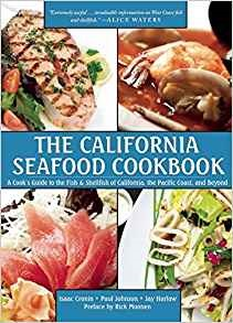 The California Seafood Cookbook by Isaac Cronin, Paul Johnson, Jay Harlow