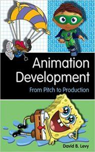 Animation Development by David B. Levy