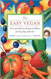 The Easy Vegan by Janet Hudson